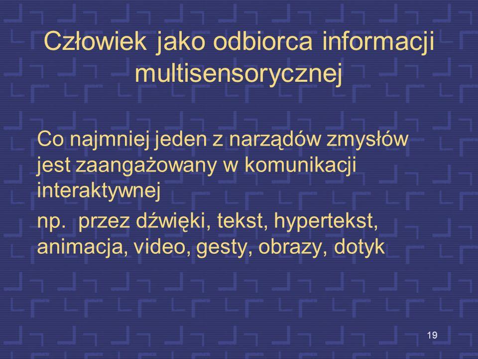 Człowiek jako odbiorca informacji multisensorycznej
