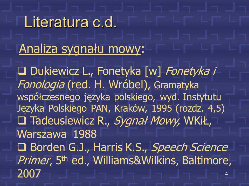Literatura c.d. Analiza sygnału mowy:
