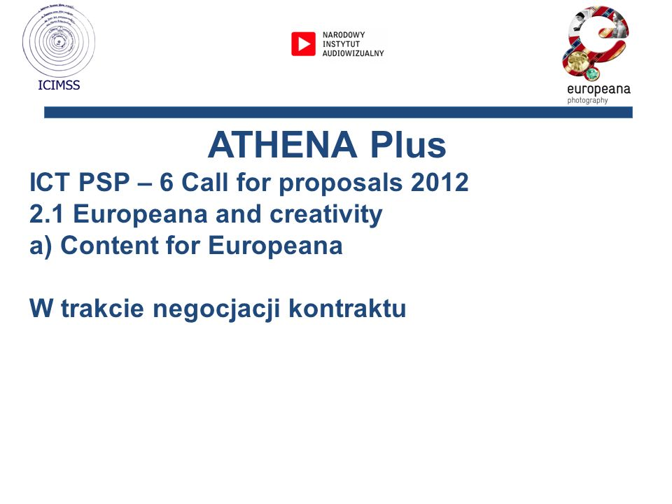 ATHENA Plus ICT PSP – 6 Call for proposals 2012