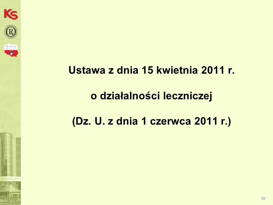 Ustawa z dnia 15 kwietnia 2011 r. o działalności leczniczej (Dz. U