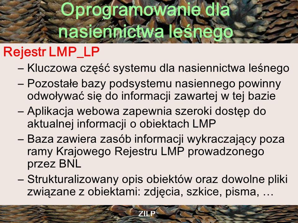 Rejestr LMP_LP Kluczowa część systemu dla nasiennictwa leśnego