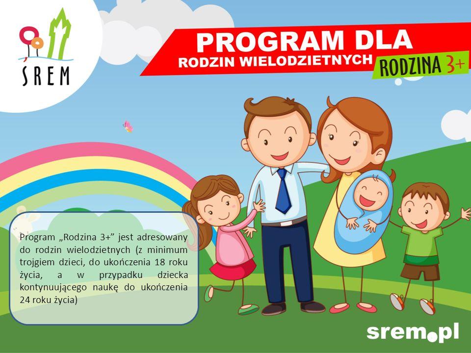 """Program """"Rodzina 3+ jest adresowany do rodzin wielodzietnych (z minimum trojgiem dzieci, do ukończenia 18 roku życia, a w przypadku dziecka kontynuującego naukę do ukończenia 24 roku życia)"""