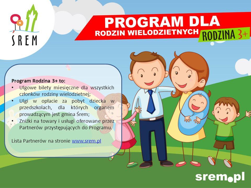 Program Rodzina 3+ to: Ulgowe bilety miesięczne dla wszystkich członków rodziny wielodzietnej;