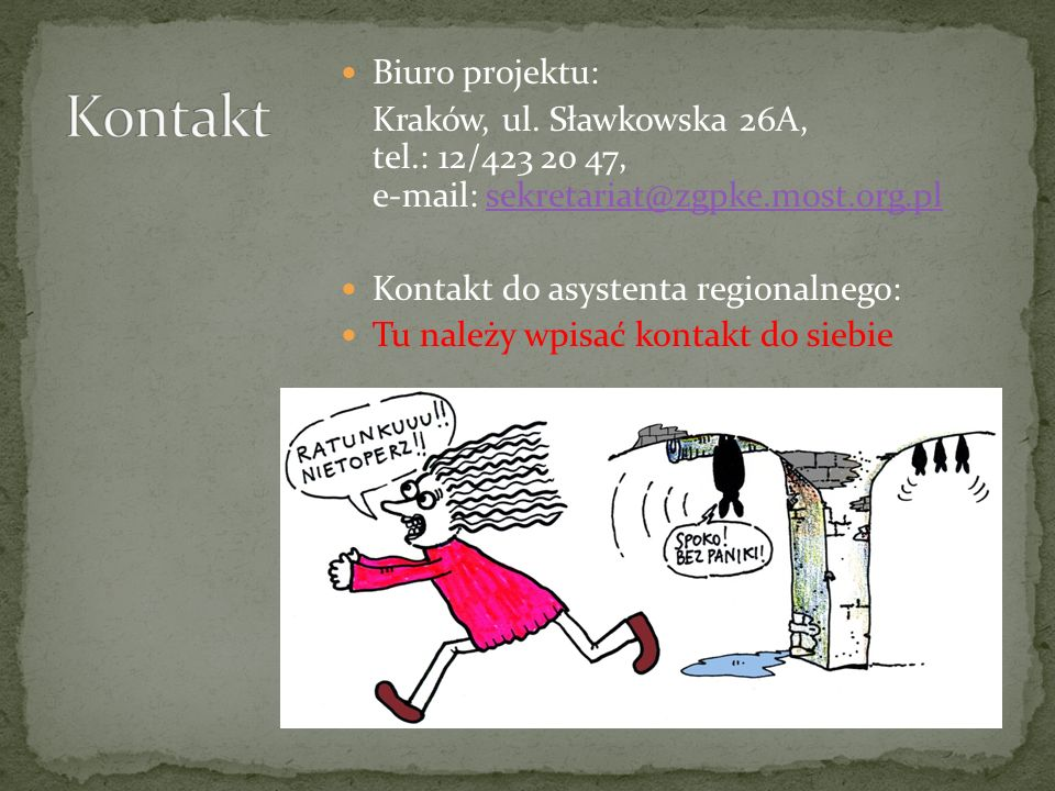 Kontakt Biuro projektu: