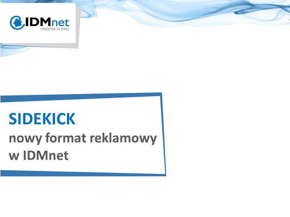 SIDEKICK nowy format reklamowy w IDMnet