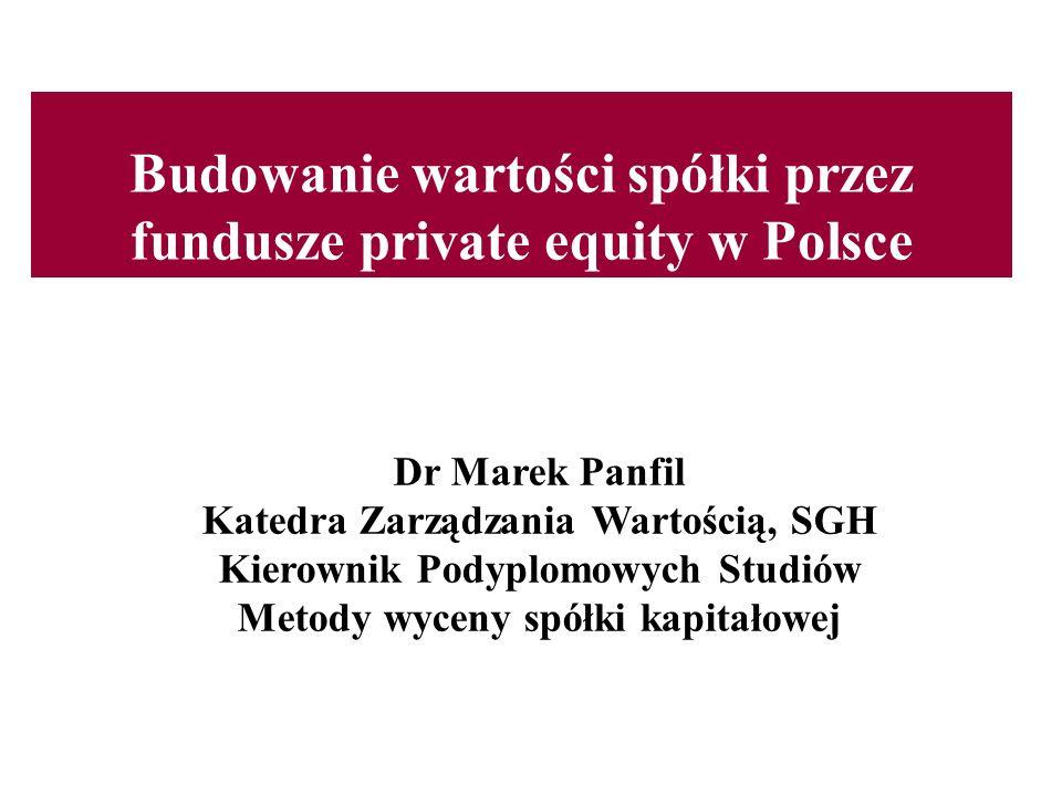 Budowanie wartości spółki przez fundusze private equity w Polsce