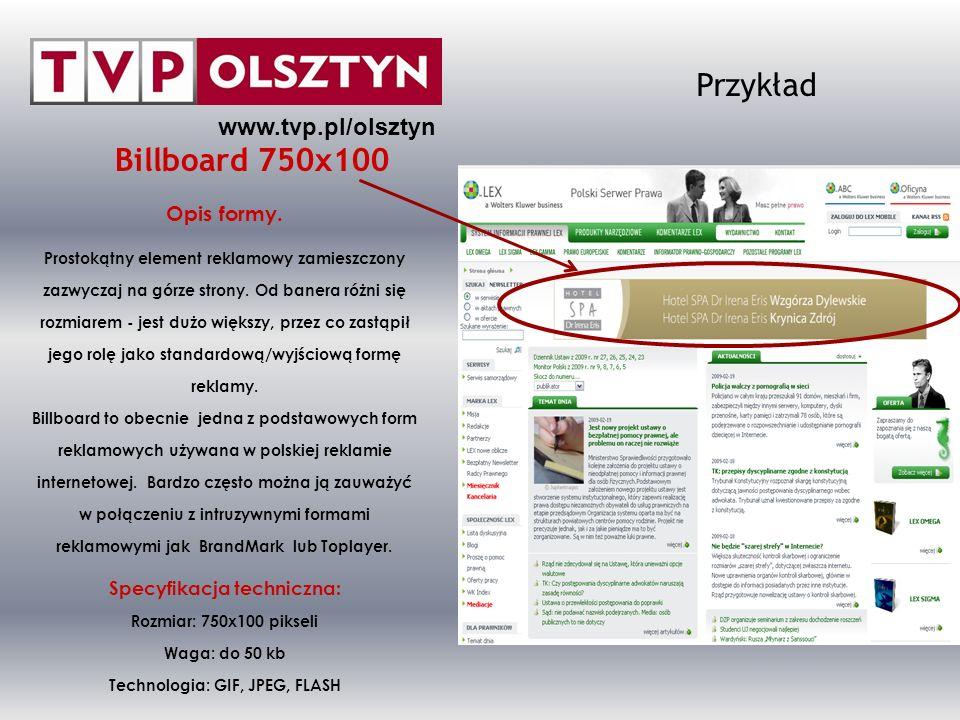 Przykład Billboard 750x100 www.tvp.pl/olsztyn Opis formy.