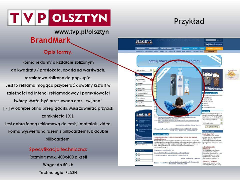 Przykład BrandMark www.tvp.pl/olsztyn Opis formy.