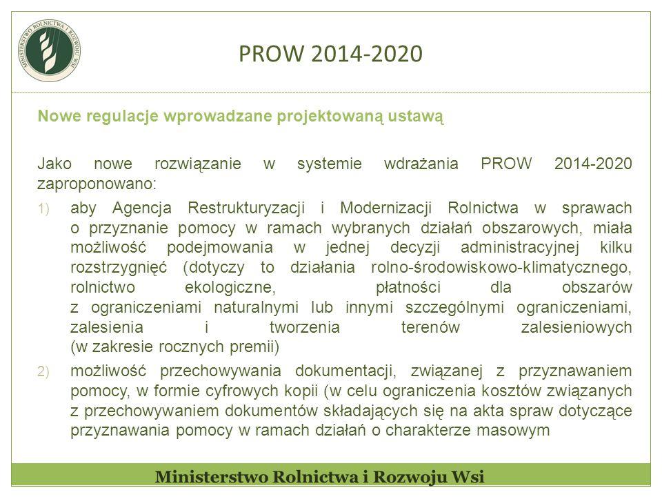 PROW 2014-2020 Nowe regulacje wprowadzane projektowaną ustawą