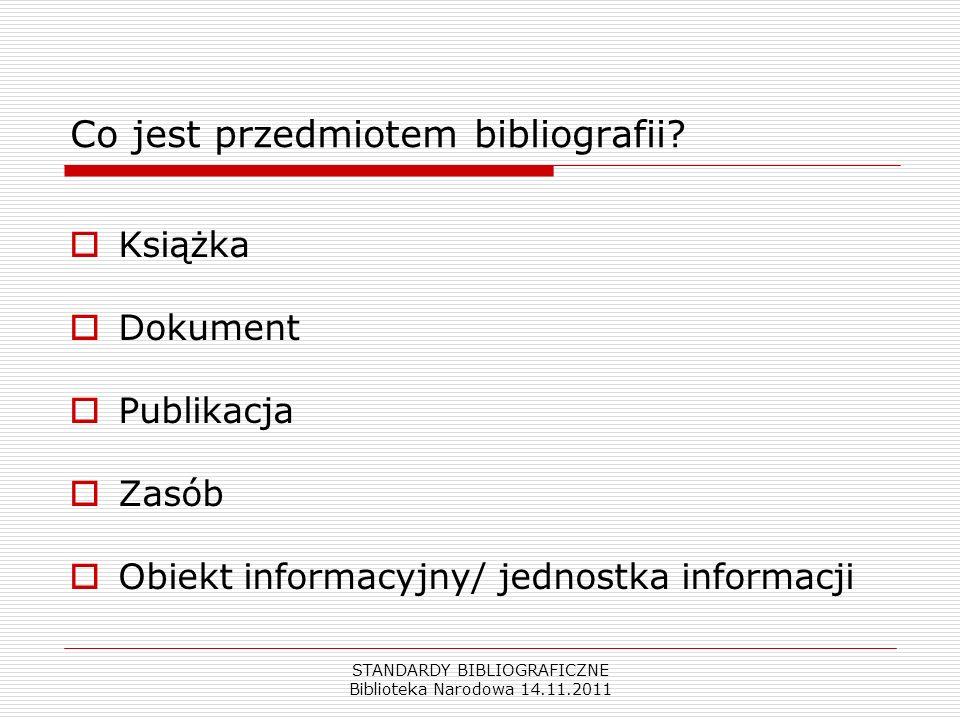Co jest przedmiotem bibliografii