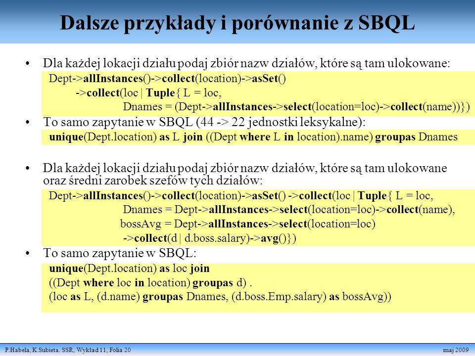 Dalsze przykłady i porównanie z SBQL