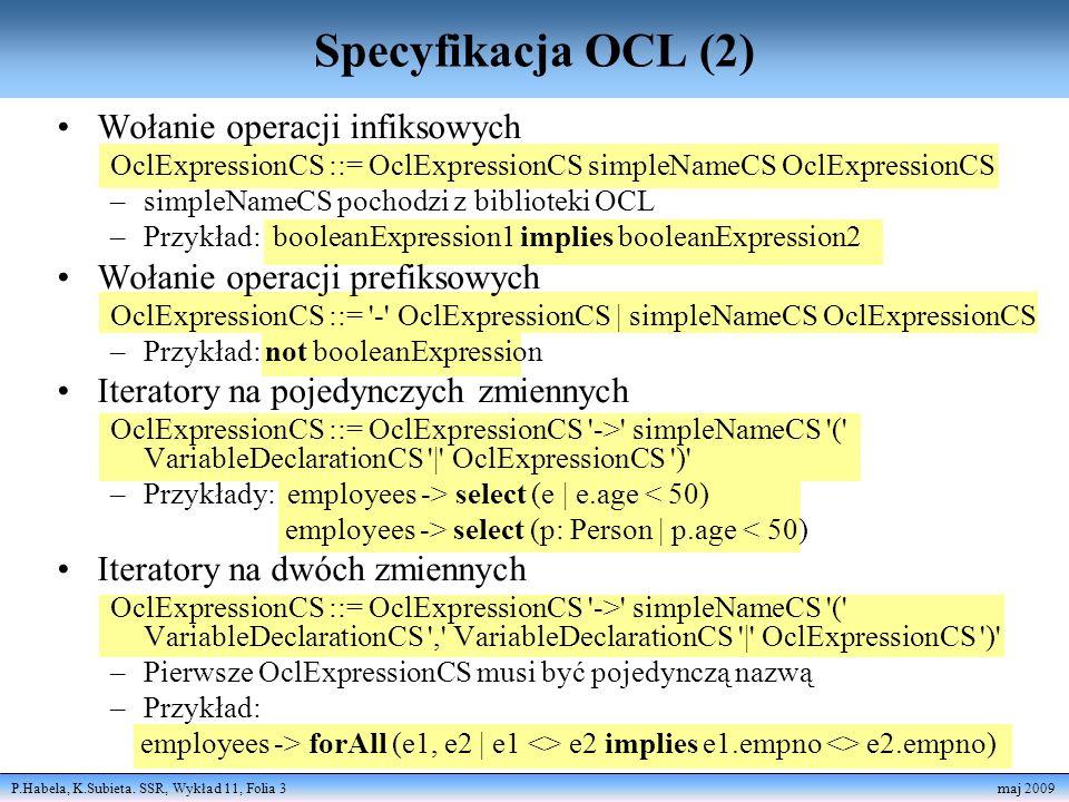 Specyfikacja OCL (2) Wołanie operacji infiksowych