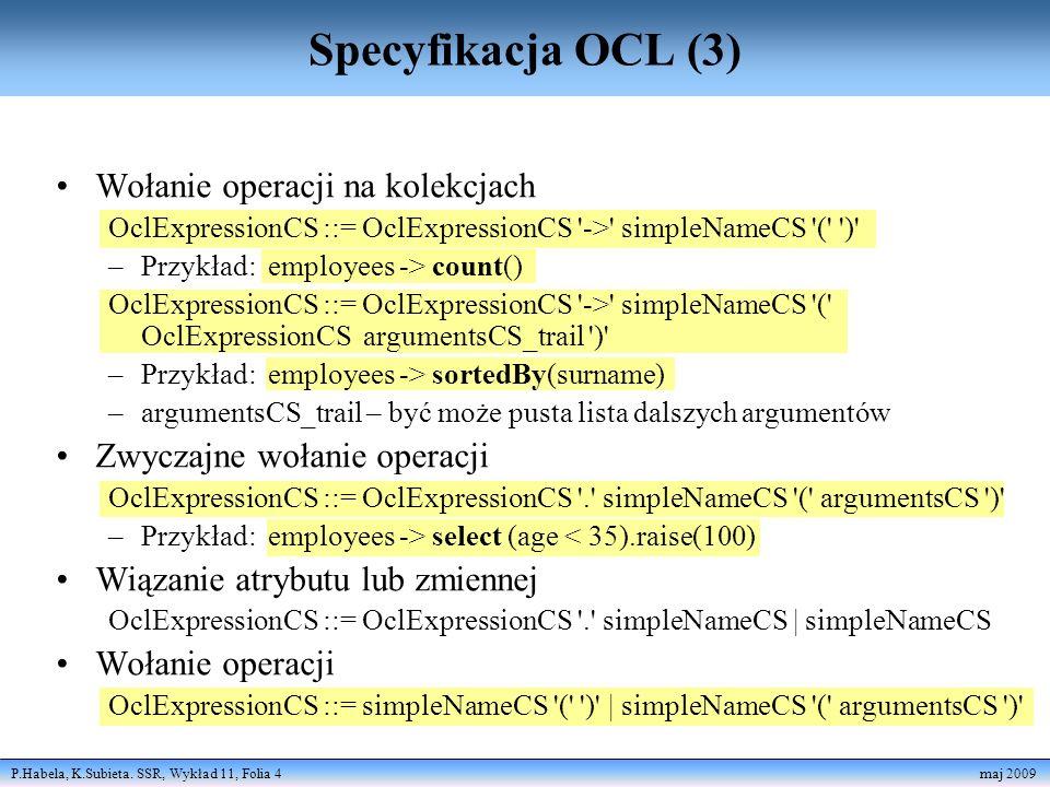 Specyfikacja OCL (3) Wołanie operacji na kolekcjach