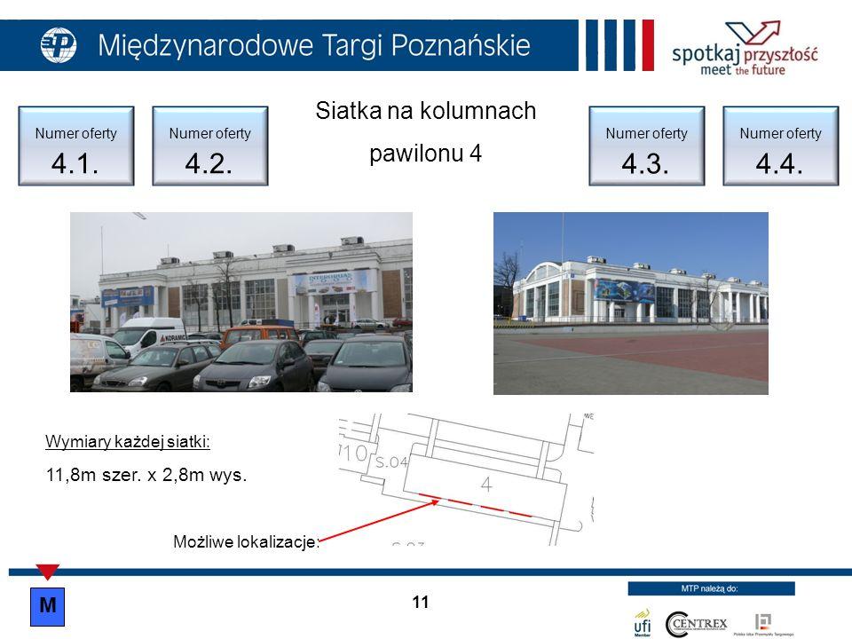 Siatka na kolumnach pawilonu 4 M 11,8m szer. x 2,8m wys.