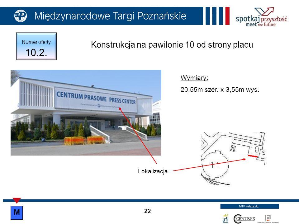 Konstrukcja na pawilonie 10 od strony placu