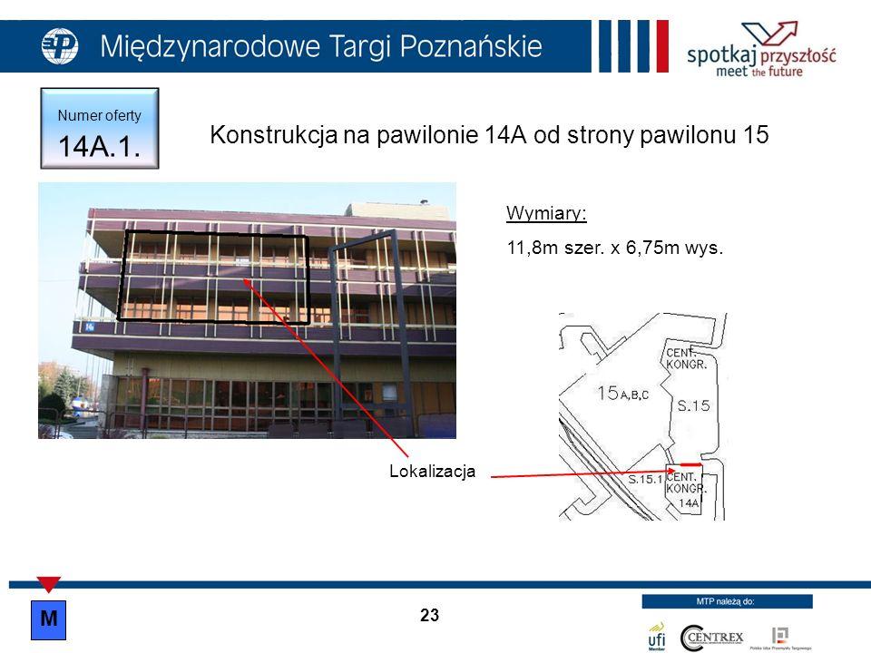 Konstrukcja na pawilonie 14A od strony pawilonu 15