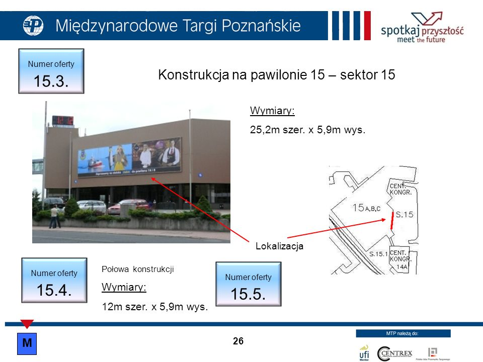 Konstrukcja na pawilonie 15 – sektor 15