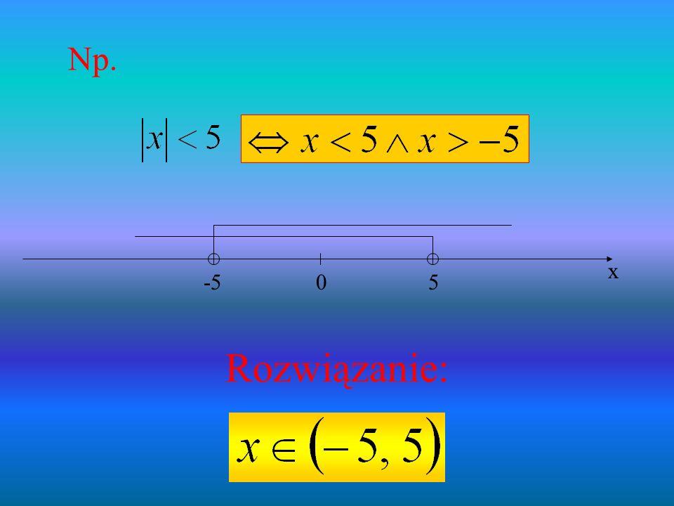 Np. 5 -5 x Rozwiązanie: