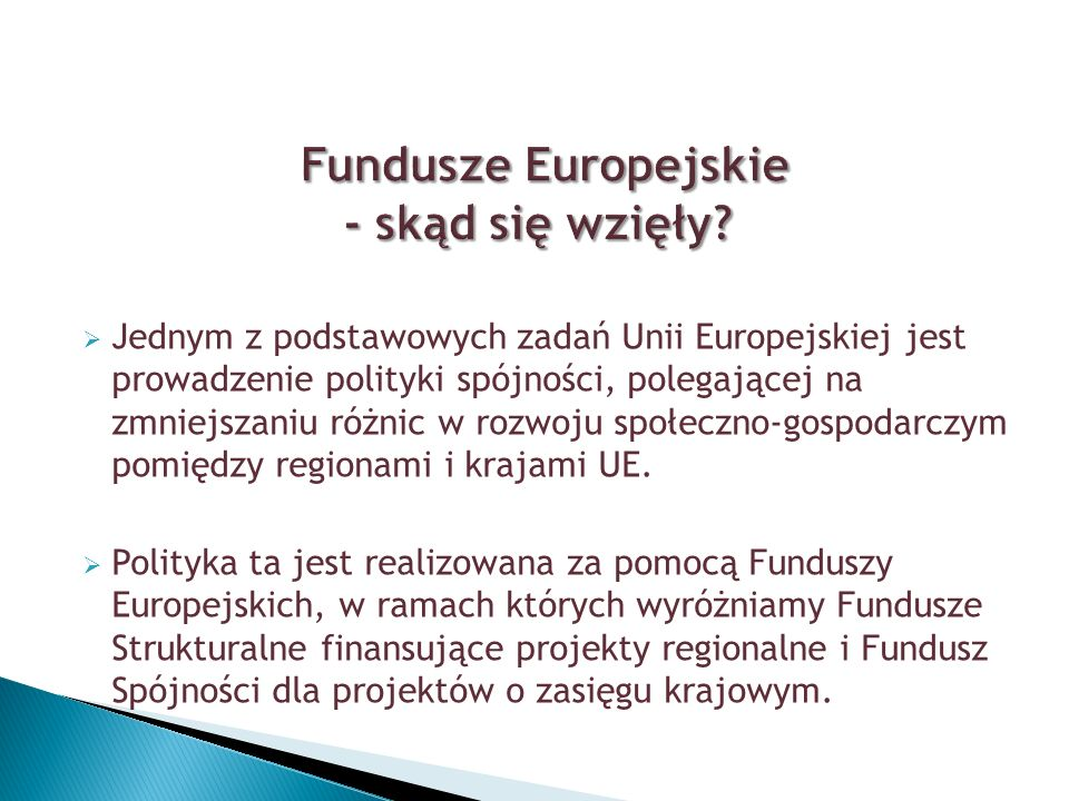 Fundusze Europejskie - skąd się wzięły