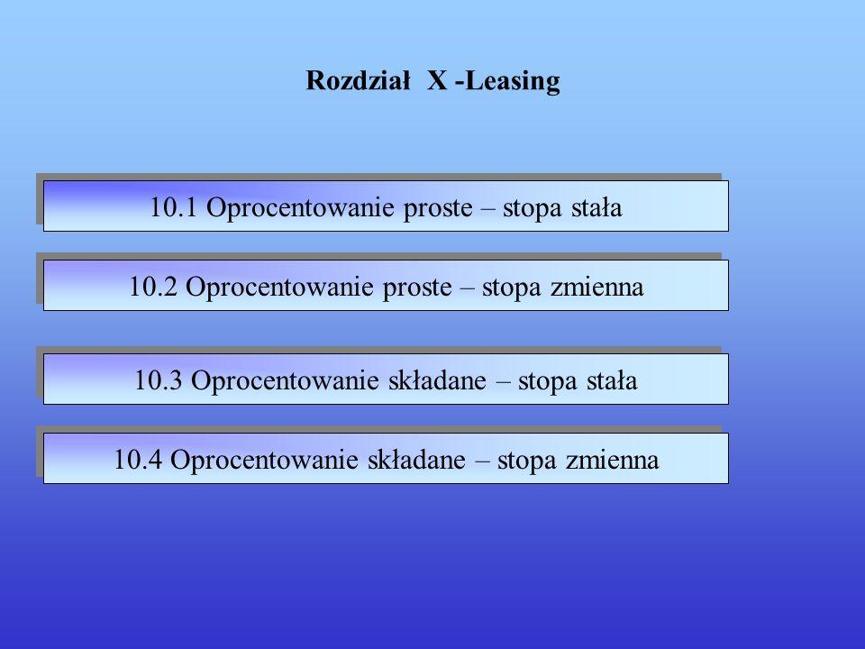 10.1 Oprocentowanie proste – stopa stała