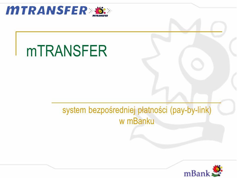 system bezpośredniej płatności (pay-by-link) w mBanku