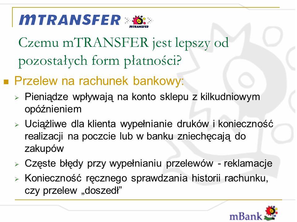 Czemu mTRANSFER jest lepszy od pozostałych form płatności