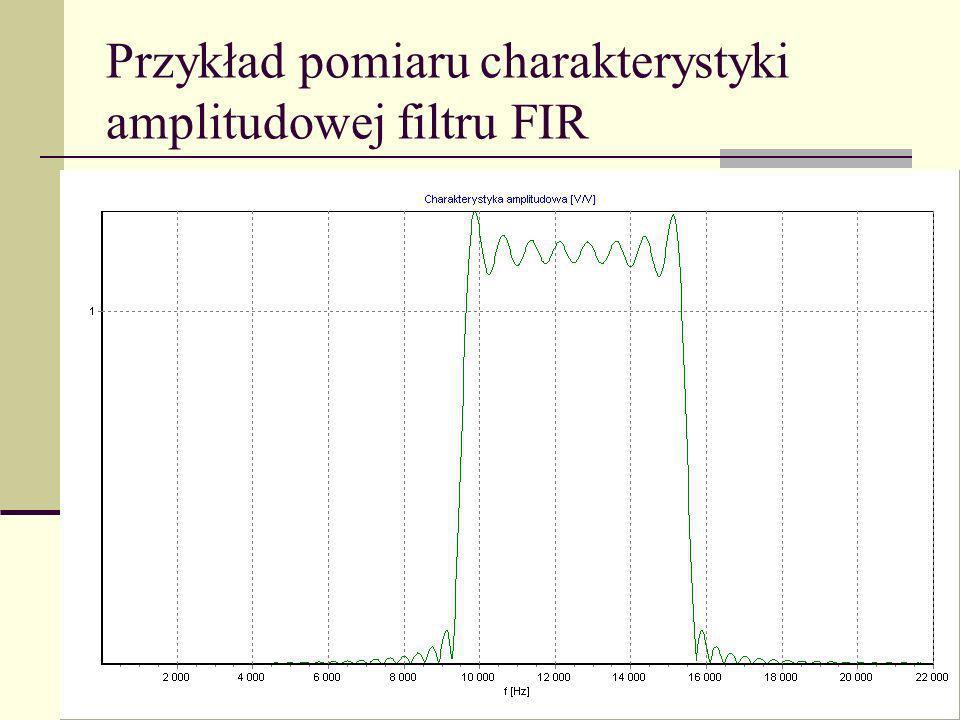 Przykład pomiaru charakterystyki amplitudowej filtru FIR