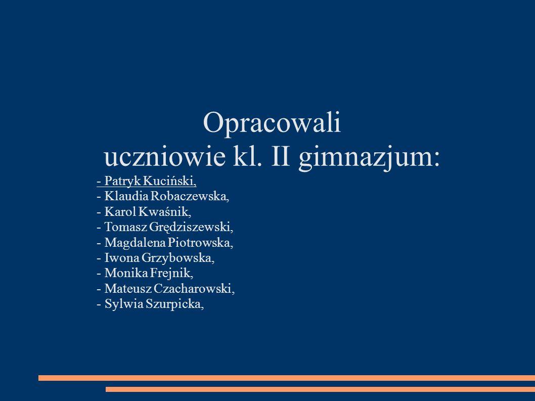 uczniowie kl. II gimnazjum: