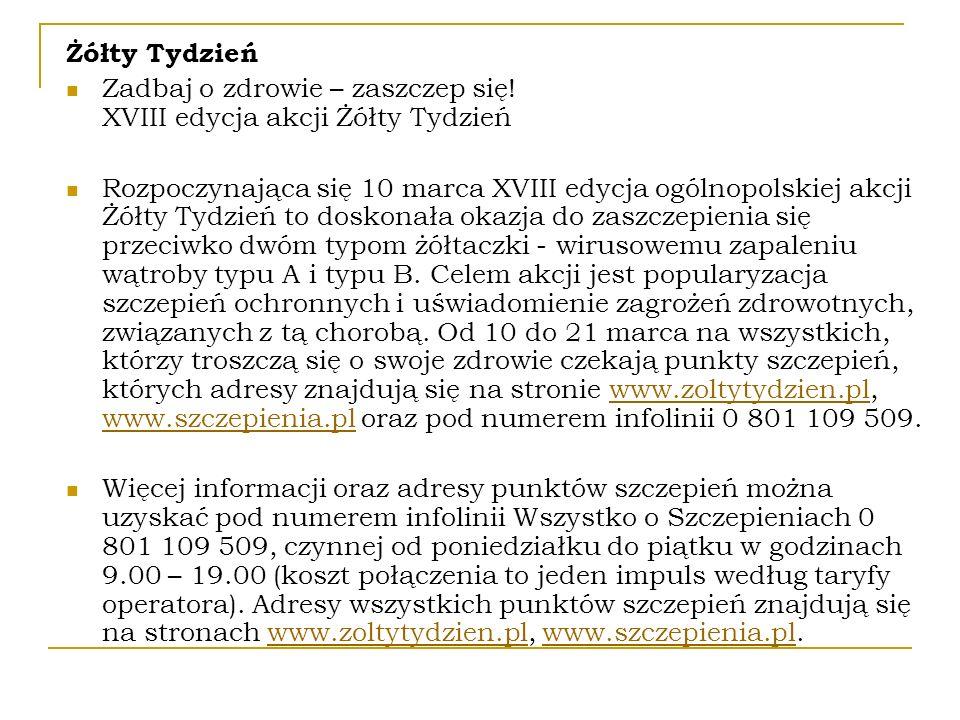 Żółty Tydzień Zadbaj o zdrowie – zaszczep się! XVIII edycja akcji Żółty Tydzień.