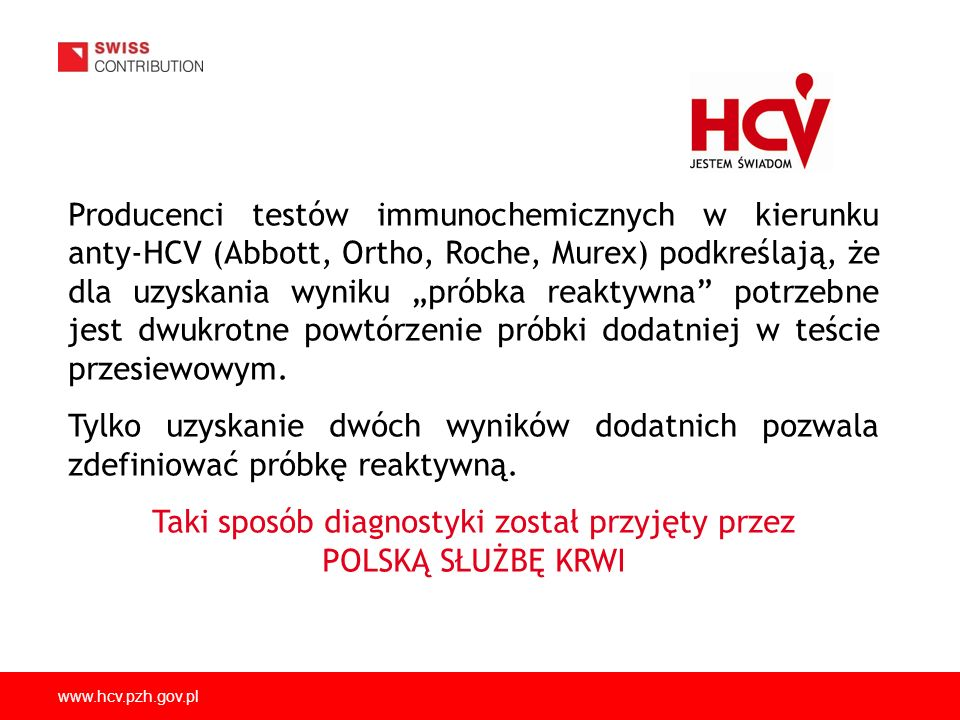 Taki sposób diagnostyki został przyjęty przez POLSKĄ SŁUŻBĘ KRWI