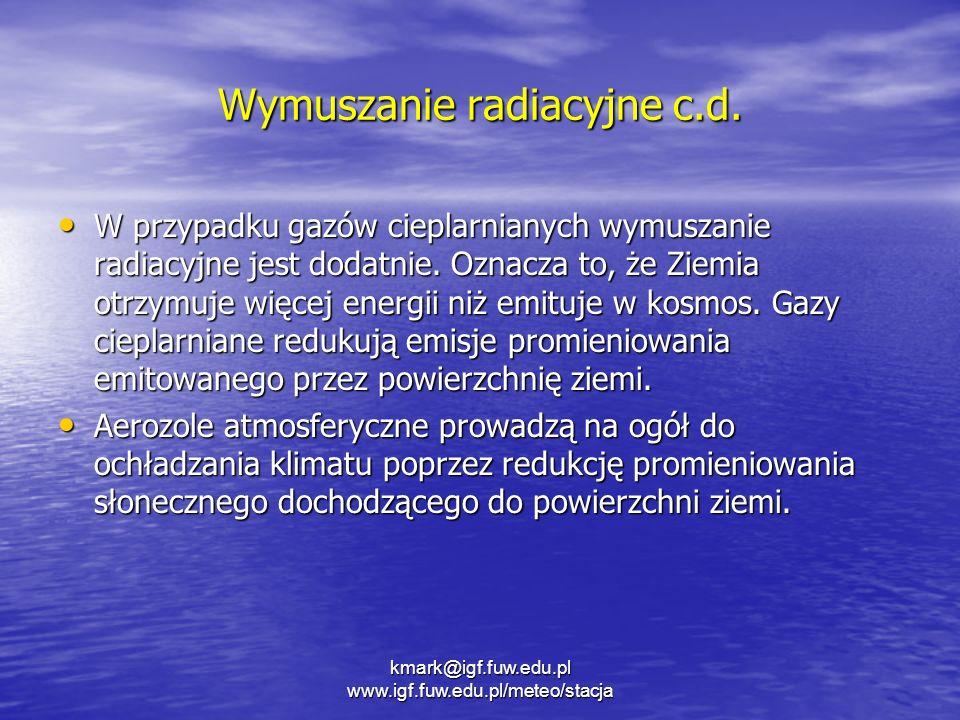 Wymuszanie radiacyjne c.d.