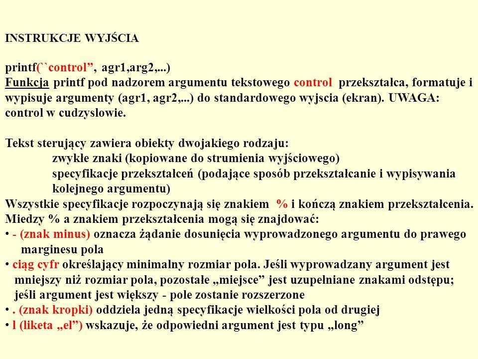 printf(``control'', agr1,arg2,...)
