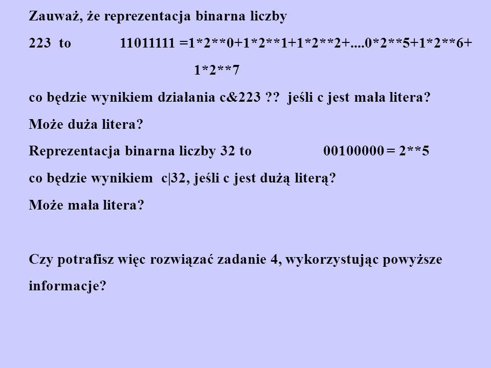 Zauważ, że reprezentacja binarna liczby