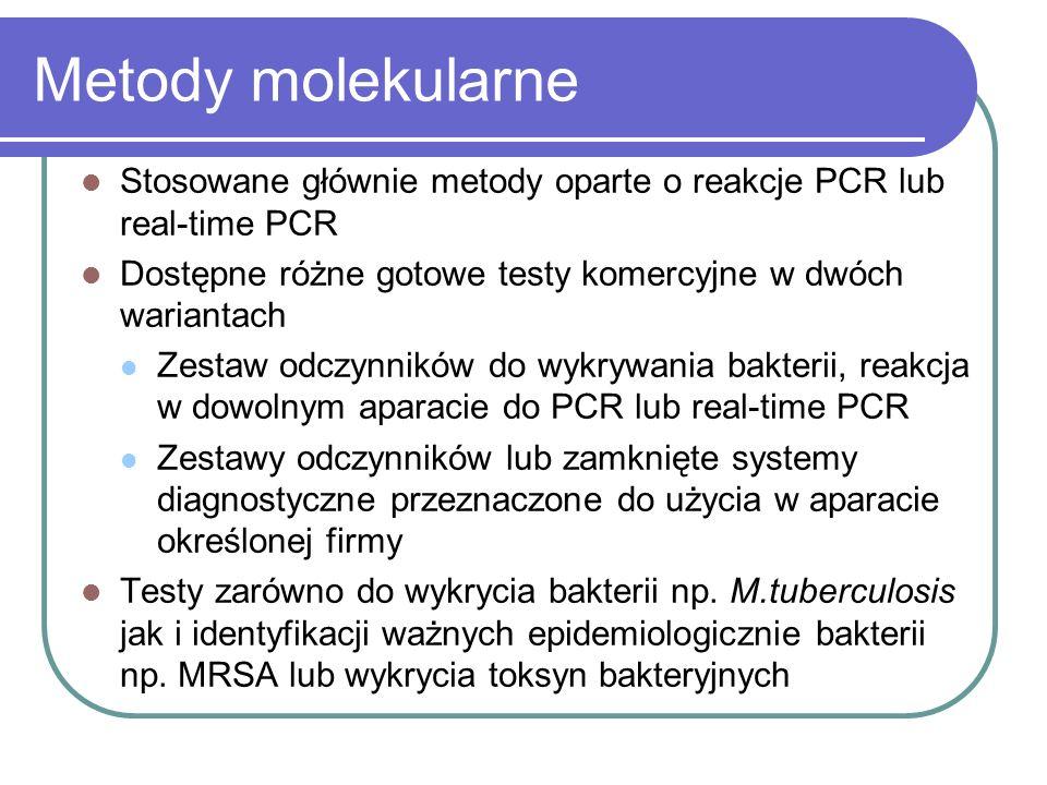 Metody molekularneStosowane głównie metody oparte o reakcje PCR lub real-time PCR. Dostępne różne gotowe testy komercyjne w dwóch wariantach.