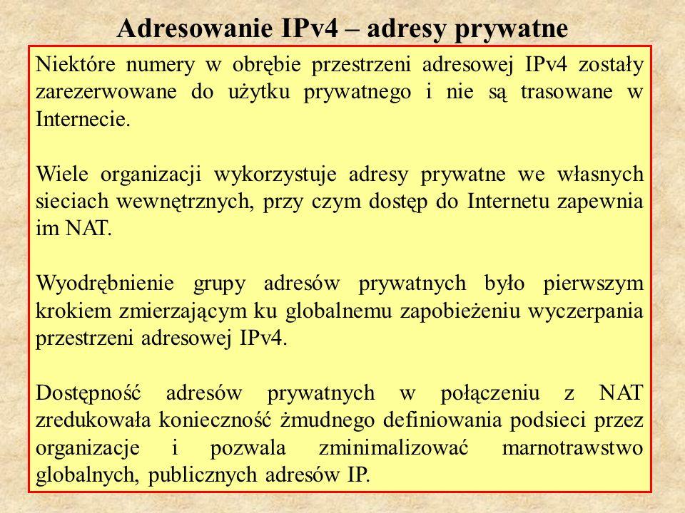 Adresowanie IPv4 – adresy prywatne