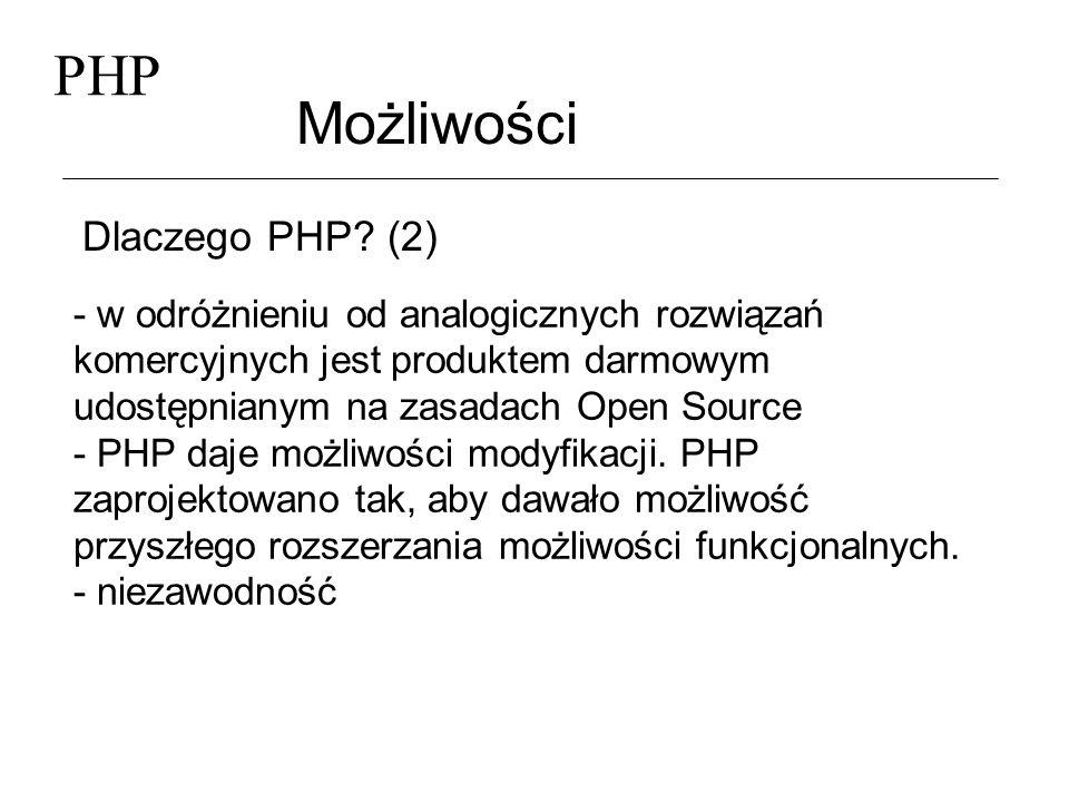 PHP Możliwości Dlaczego PHP (2)
