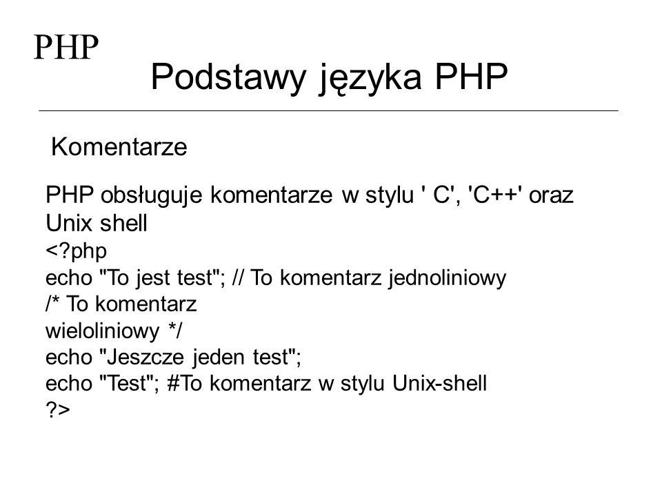 PHP Podstawy języka PHP Komentarze