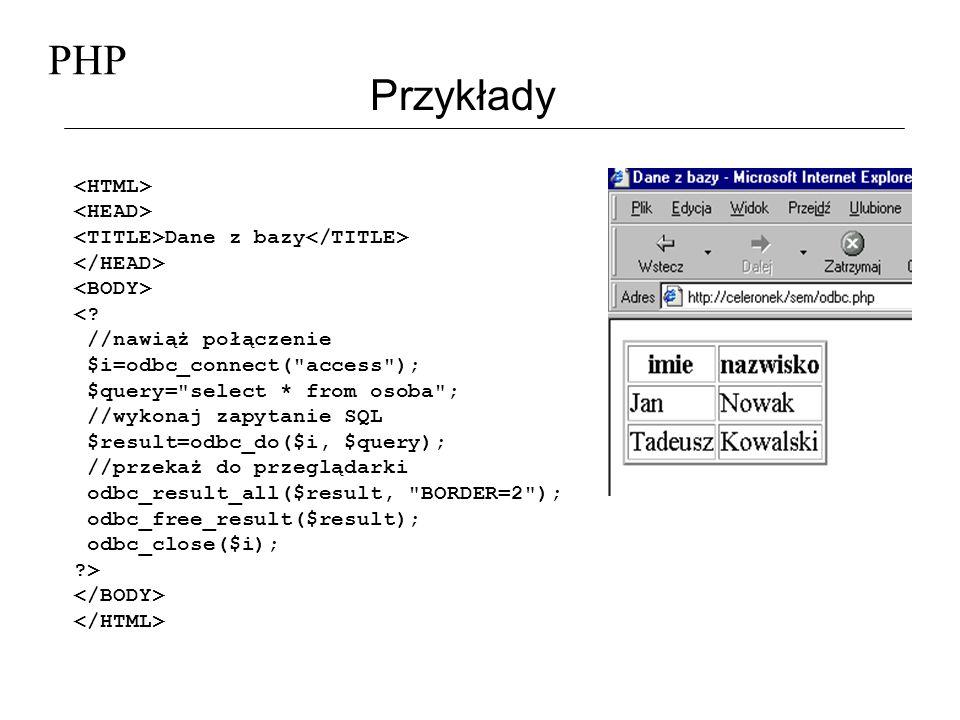 PHP Przykłady <HTML> <HEAD>