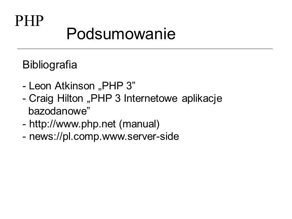"PHP Podsumowanie Bibliografia - Leon Atkinson ""PHP 3"
