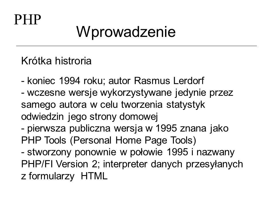 PHP Wprowadzenie Krótka histroria