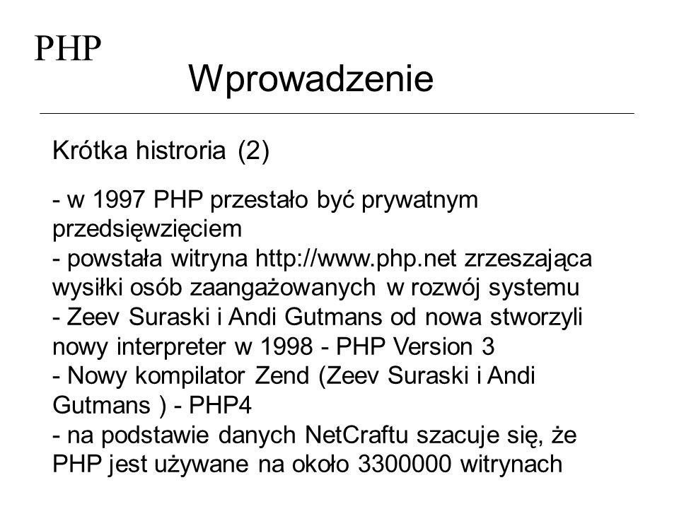 PHP Wprowadzenie Krótka histroria (2)