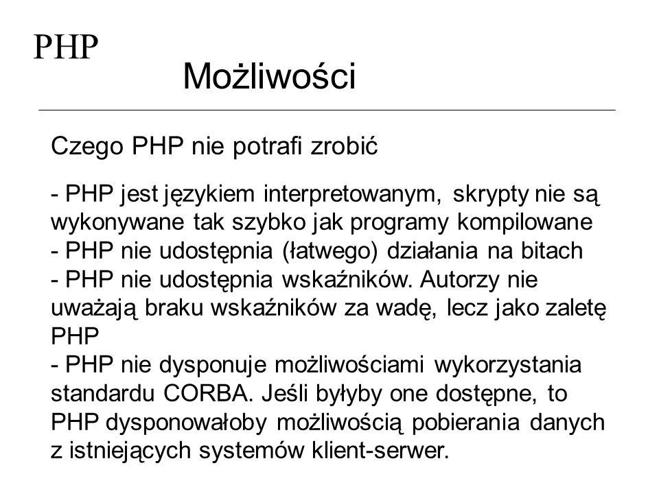 PHP Możliwości Czego PHP nie potrafi zrobić
