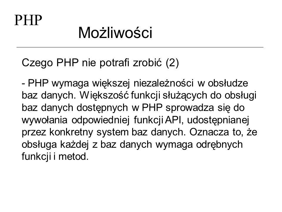 PHP Możliwości Czego PHP nie potrafi zrobić (2)