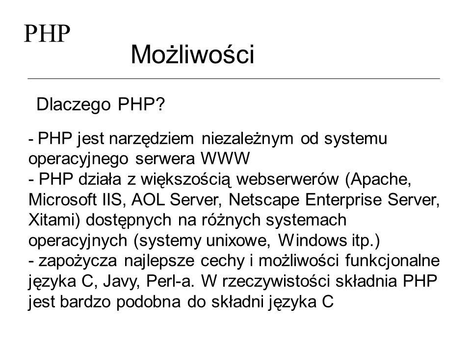 PHP Możliwości Dlaczego PHP