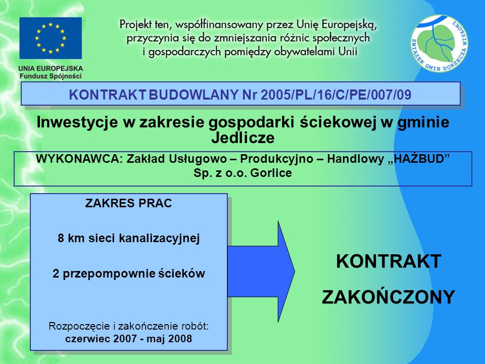 KONTRAKT BUDOWLANY Nr 2005/PL/16/C/PE/007/09