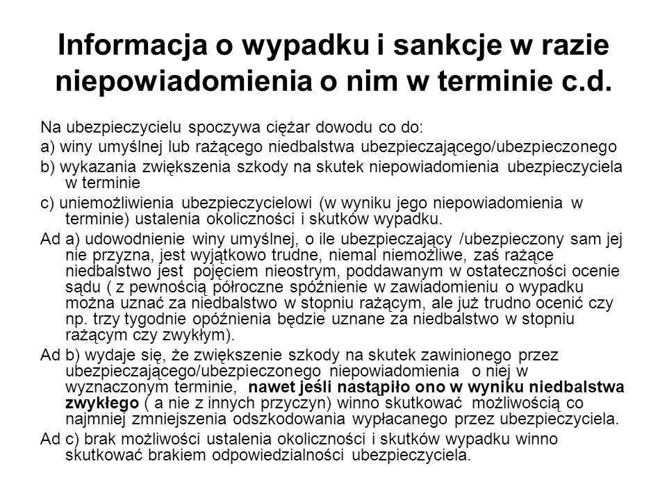Informacja o wypadku i sankcje w razie niepowiadomienia o nim w terminie c.d.