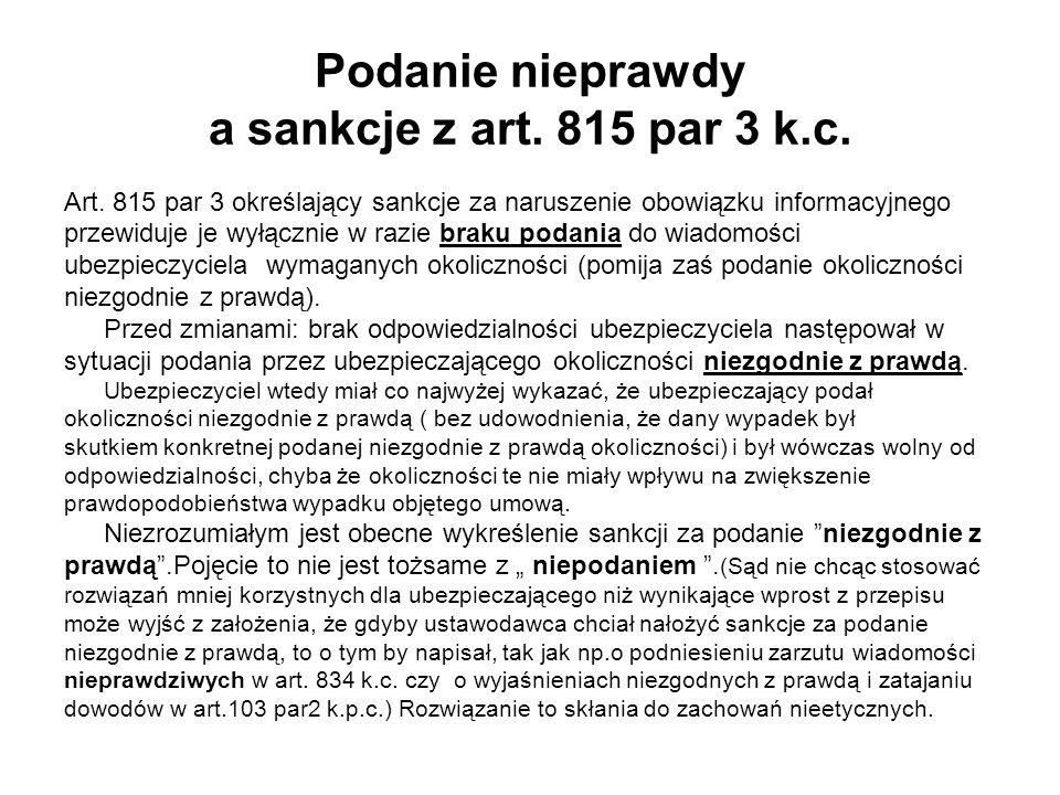 Podanie nieprawdy a sankcje z art. 815 par 3 k.c.