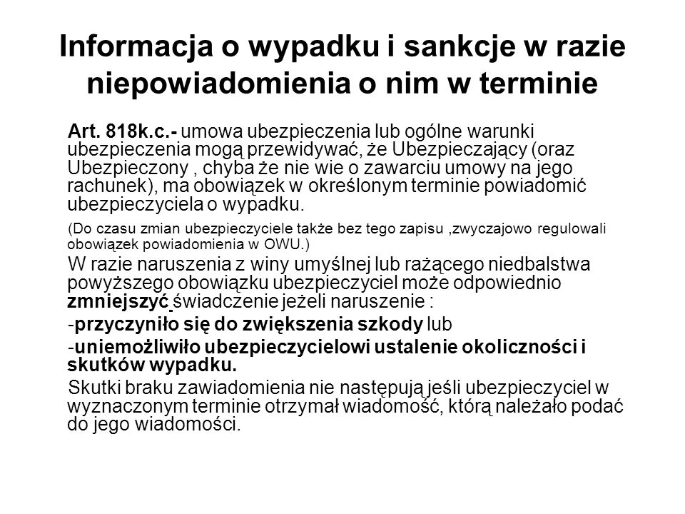 Informacja o wypadku i sankcje w razie niepowiadomienia o nim w terminie