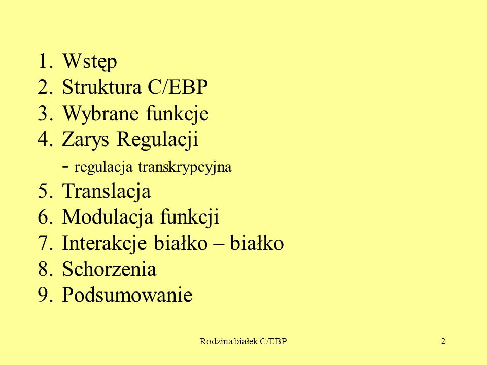 Zarys Regulacji - regulacja transkrypcyjna Translacja