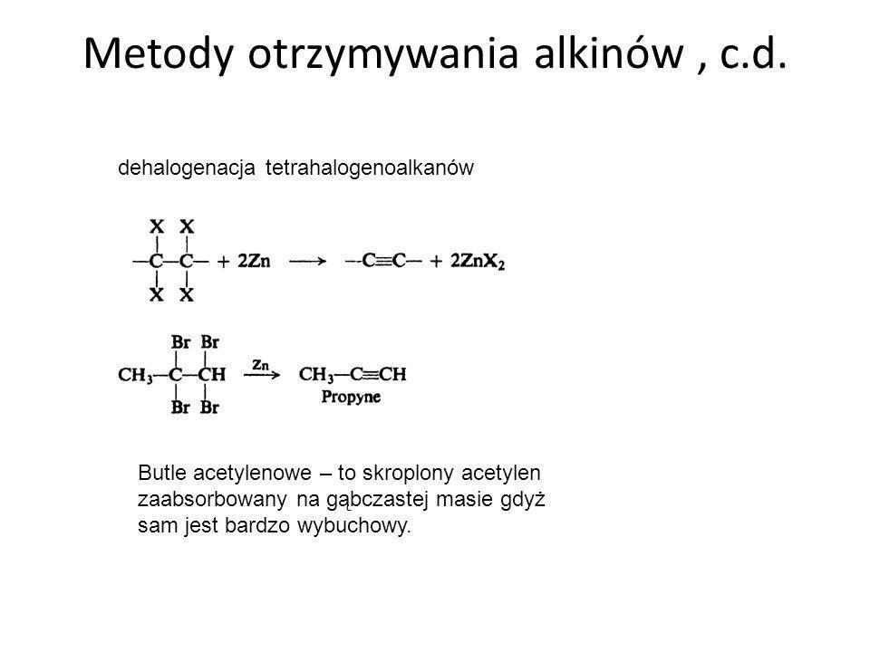 Metody otrzymywania alkinów , c.d.